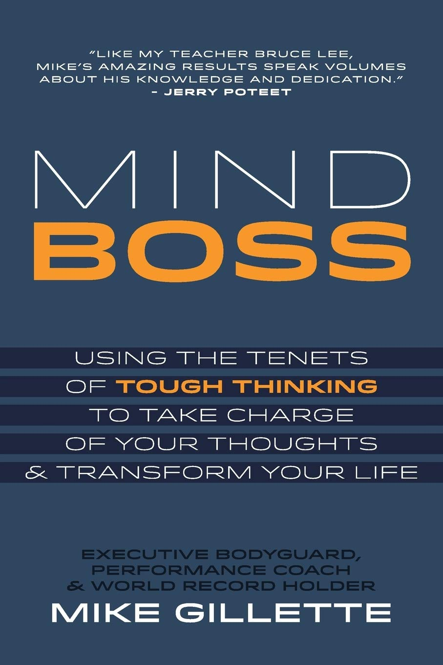 Image OfMind Boss: Using The Tenets Of Tough Thinking To Take Charge Of Your Thoughts And Transform Your Life