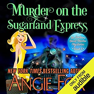 Murder on the Sugarland Express     Southern Ghost Hunter Mysteries, Book 6              Written by:                                                                                                                                 Angie Fox                               Narrated by:                                                                                                                                 Tavia Gilbert                      Length: 7 hrs and 7 mins     1 rating     Overall 5.0