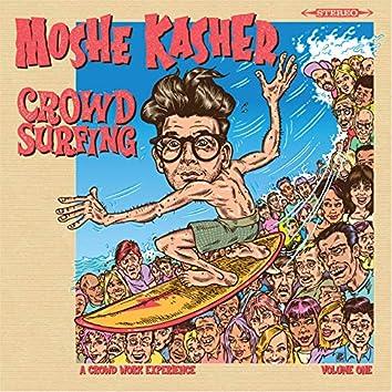 Crowd Surfing Vol. 1