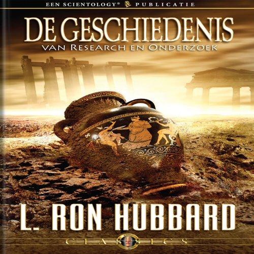 De Geschiedenis Van Research En Onderzoek (History of Research & Investigation, Dutch Edition) cover art