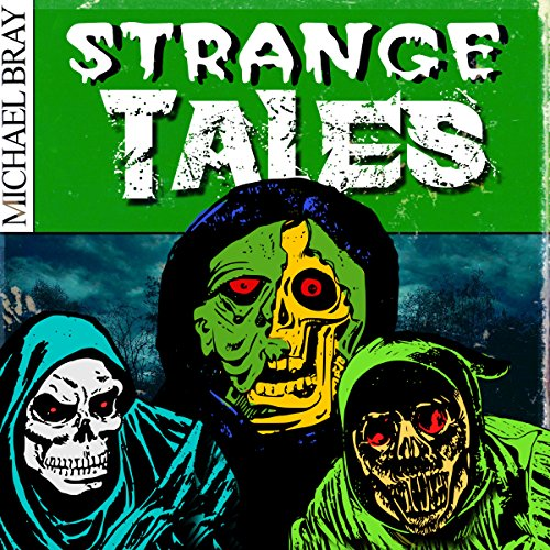 Strange Tales: A Collection of Horror Stories audiobook cover art