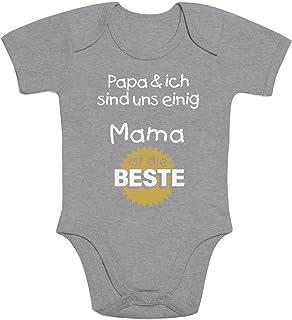 Shirtgeil Geschenk für Mama - Papa & ich sind Uns einig Mama ist die Beste Baby Body Kurzarm-Body