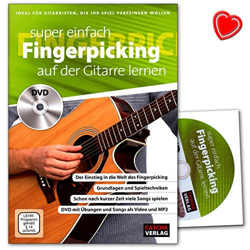Super einfach Fingerpicking auf der Gitarre lernen - Grundlagen und Spieltechniken - Lehrbuch mit DVD und Notenklammer