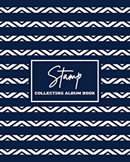 Stamp Collecting Album Book: Stamp Collecting Album to Collect Your All Favorite Stamp or Currencies | Stamp Album for Kid...