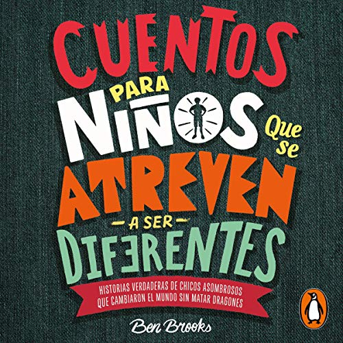 Cuentos para niños que se atreven a ser diferentes [Stories for Boys Who Dare to Be Different] audiobook cover art