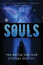 SOULS: The Battle for Our Eternal Destiny