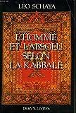 L'Homme et l'absolu selon la Kabbale