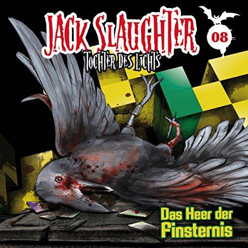 Das Heer der Finsternis (Jack Slaughter - Tochter des Lichts 8) Titelbild