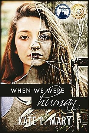 When We Were Human
