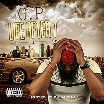 Life After 7 Vol. 1