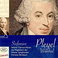 Pleyel/Vanhal: Symphonies, Vol.2
