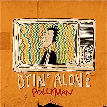 Dyin' Alone