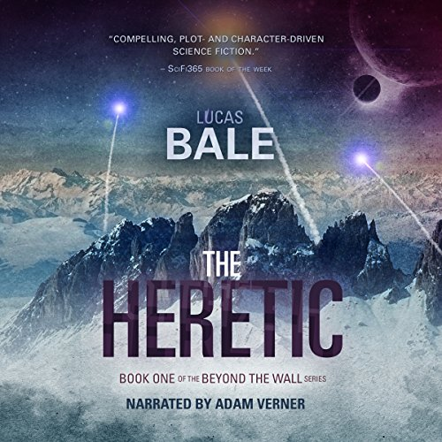 The Heretic     Beyond the Wall Book 1              By:                                                                                                                                 Lucas Bale                               Narrated by:                                                                                                                                 Adam Verner                      Length: 5 hrs and 22 mins     2 ratings     Overall 3.0