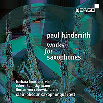 Hindemith: Works for Saxphones