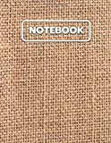 Jute Fabric Notebook: College Ruled Notebook And Journal For Writing, Listing, Taking Notes, Gifts Idea, Large Size ( 8.5x11 ) Notebook To Write In