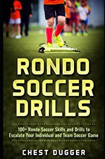 Rondo Soccer Drills: 100+ Rondo Soccer Skills and Drills...