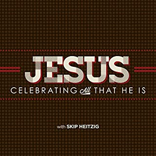 Jesus: Celebrating All That He Is audiobook cover art