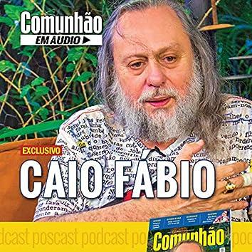 """Caio Fábio: """"O Mais Polêmico Defensor do Evangelho"""""""