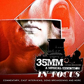 35MM: A Musical Exhibition in Focus