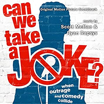 Can We Take a Joke? (Original Motion Picture Soundtrack)