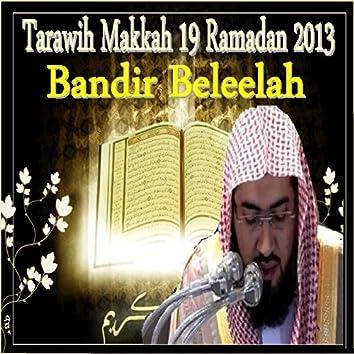 Tarawih Makkah 19 (Ramadan 2013)