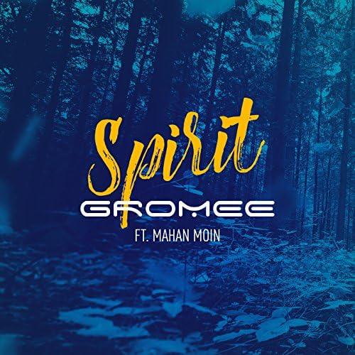 Gromee feat. Mahan Moin
