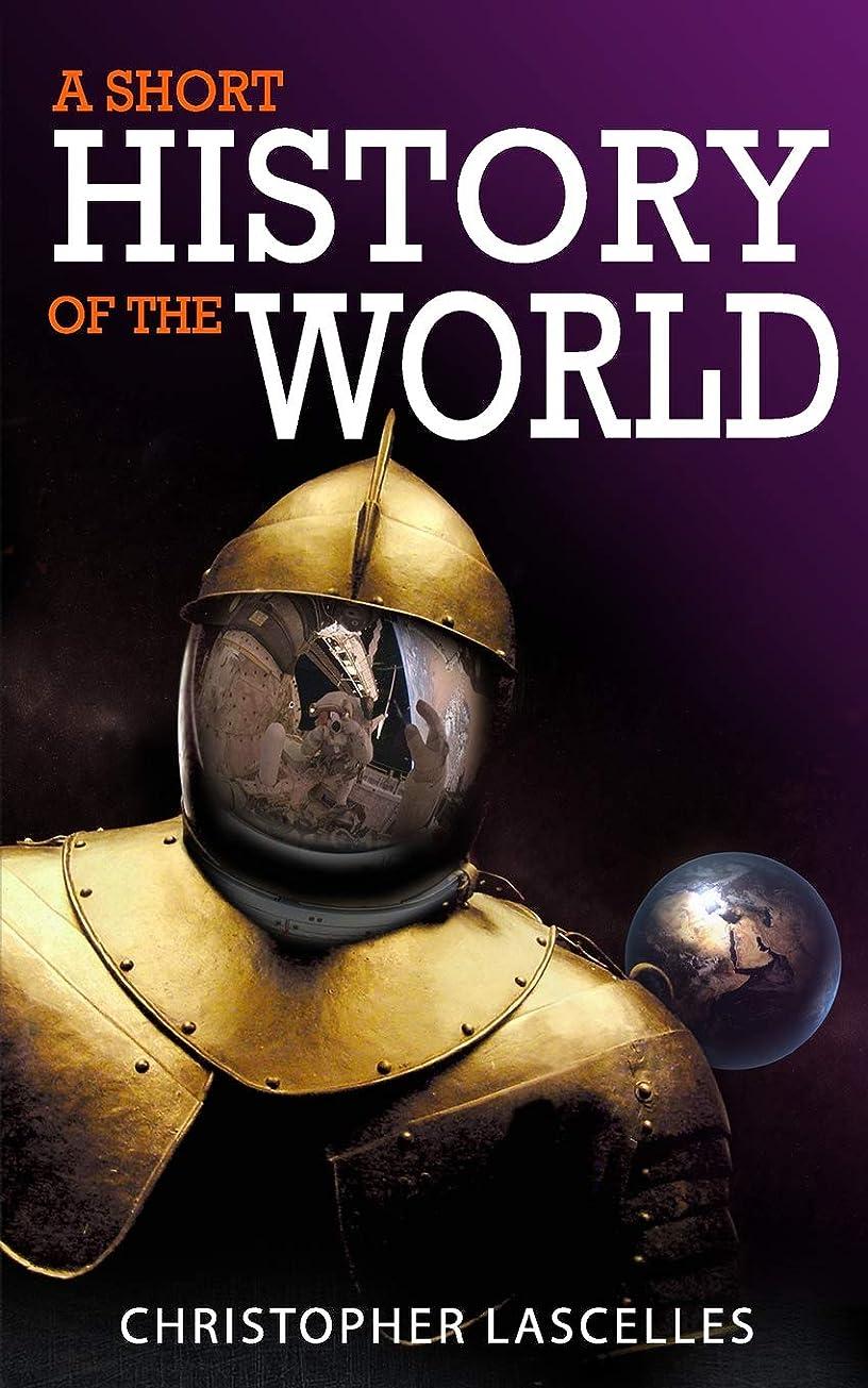 奇跡的な反毒ナサニエル区A Short History of the World
