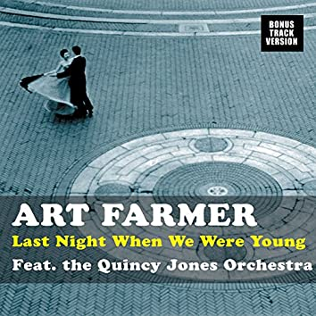 Last Night When We Were Young (feat. The Quincy Jones Orchestra) [Bonus Track Version]
