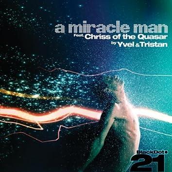 A Miracle Man