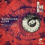 Computer Love (Los Chicos Altos Remix)