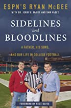 Sidelines and Bloodlines: A Father, His Sons, and Our Life in College Football