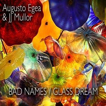Bad Names / Glass Dream