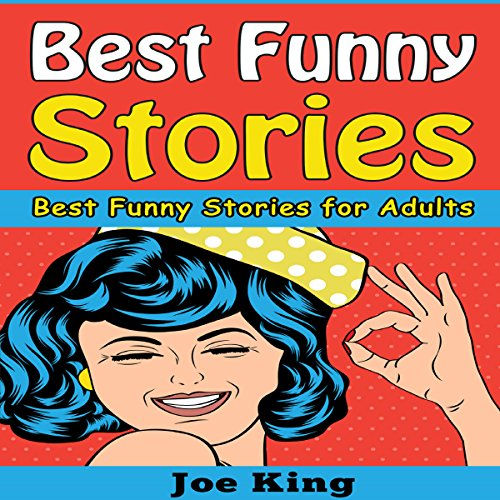 Best Funny Stories: Best Funny Stories for Adults cover art