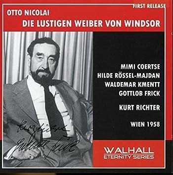 Otto Nicolai: Die lustigen Weiber von Windsor (The Merry Wives of Windsor) [Recorded 1958]