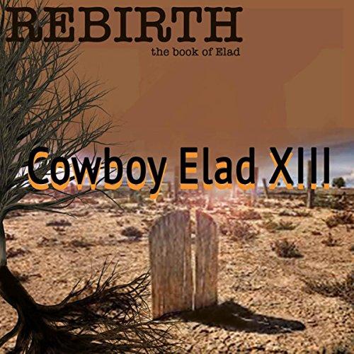 "Rebirth ""The Book of Elad"" [Explicit]"