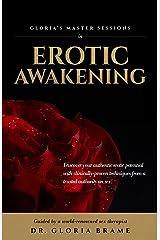 Erotic Awakening: Gloria's Master Sessions Kindle Edition