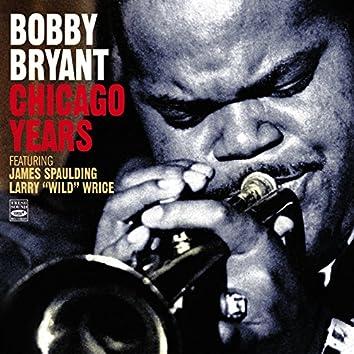 Bobby Bryant Chicago Years