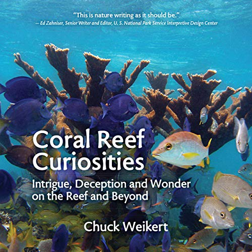 Coral Reef Curiosities: Intrigue, Deception and Wonder on the Reef and Beyond (English Edition)