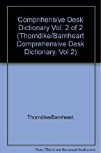 Comprihensive Desk Dictionary Vol. 2 of 2 (Thorndike/Barnheart Comprehensive Desk Dictionary, Vol.2)