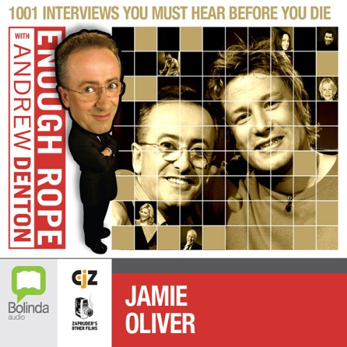 Enough Rope with Andrew Denton: Jamie Oliver cover art