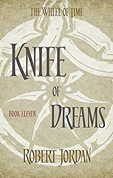 Knife Of Dreams  Book 11 of the Wheel of Time