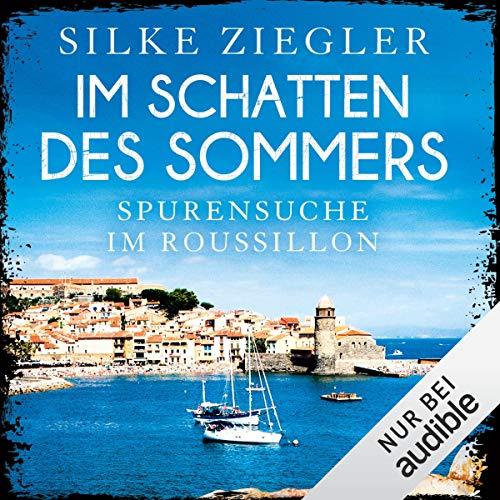 Im Schatten des Sommers: Spurensuche im Roussillon Titelbild