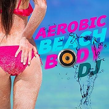 Aerobic Beach Body DJ