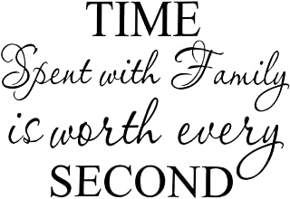 Time Spent with Family is Worth Every Second Wall Stickers Removable Art DIY Sticker Home Decal