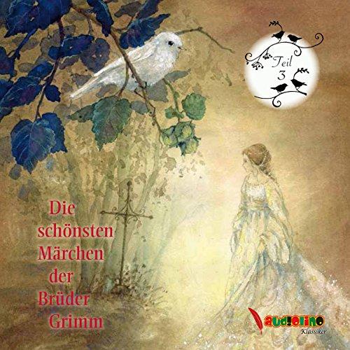 Die schönsten Märchen der Brüder Grimm 3 Titelbild