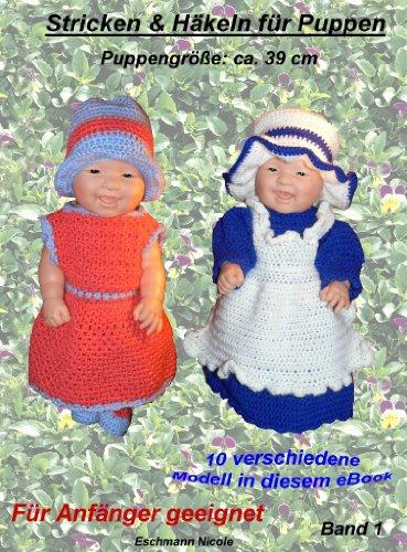 Häkeln und Stricken für Puppen 39 cm (Häkeln und Stricken für Puppen 39cm 1)