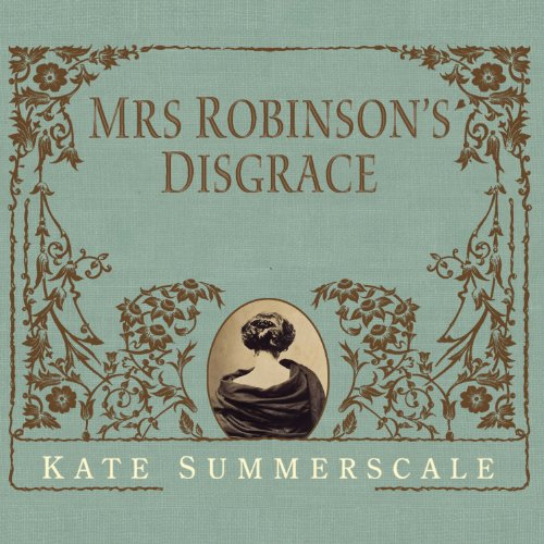 Mrs. Robinson's Disgrace audiobook cover art