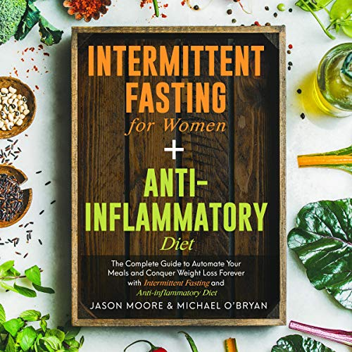 Intermittent Fasting for Women + Anti-inflammatory Diet cover art
