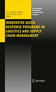 Innovative Quick Response Programs in Logistics and Supply Chain Management (International Handbooks on Information Systems)