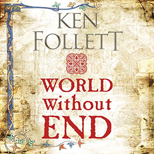 World Without End     The Kingsbridge Novels, Book 2              By:                                                                                                                                 Ken Follett                               Narrated by:                                                                                                                                 John Lee                      Length: 45 hrs and 34 mins     2,429 ratings     Overall 4.6